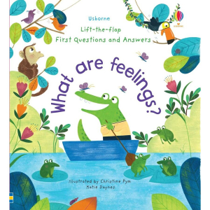 Lift-the-flap first questions and answers - What are feelings?